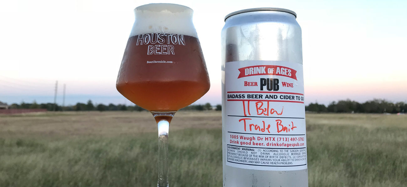 Beer-Chronicle-Houston-Beer-11-below-trade-bait-ipa-drink-of-ages-crowler