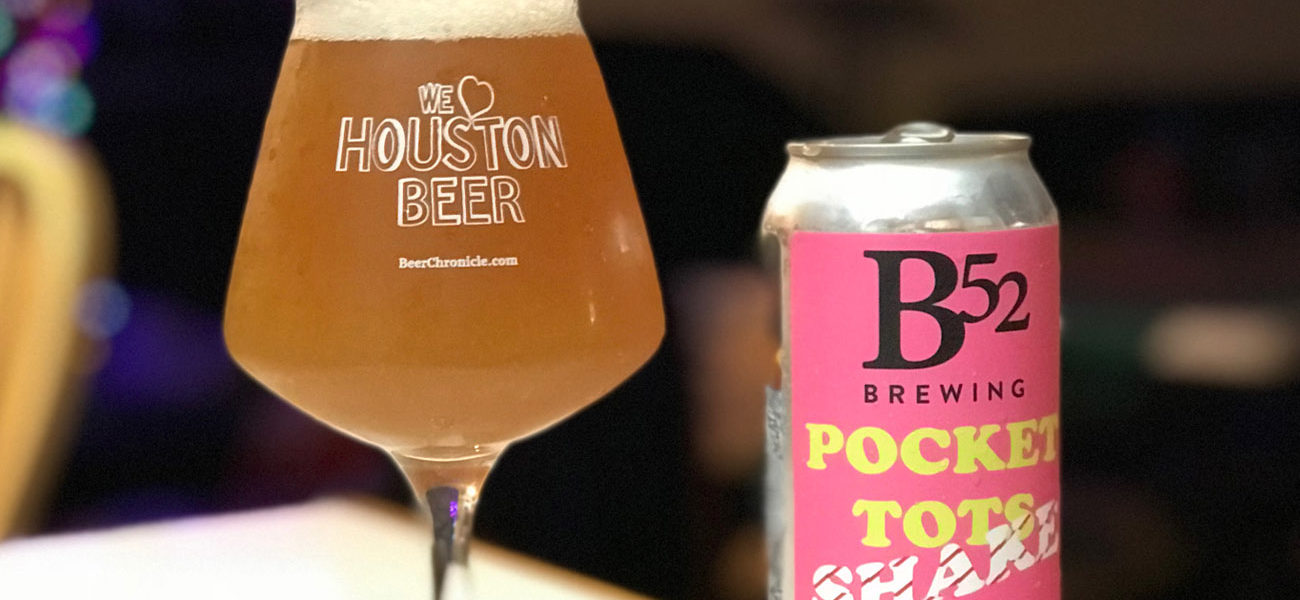 Beer-Chronicle-Houston-Beer-b52-pocket-tots-strawberry-milkshake-dipa-crowler