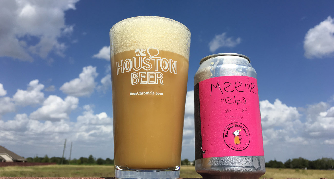 Beer-Chronicle-Houston-Beer-baa-baa-brewhouse-meenie-neipa-we-love-houston-pint