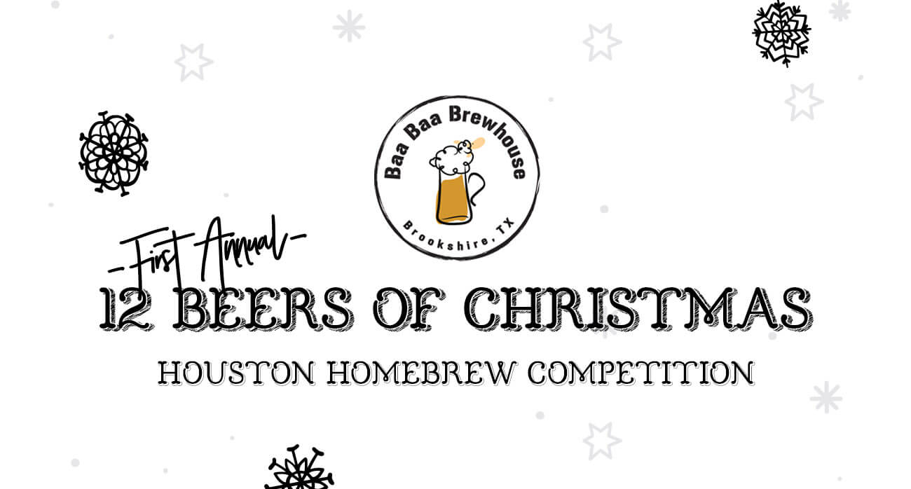 beer-chronicle-houston-craft-beer-houston-homebrew-competition-baa-baa-brewhouse-12-beers-of-christmas