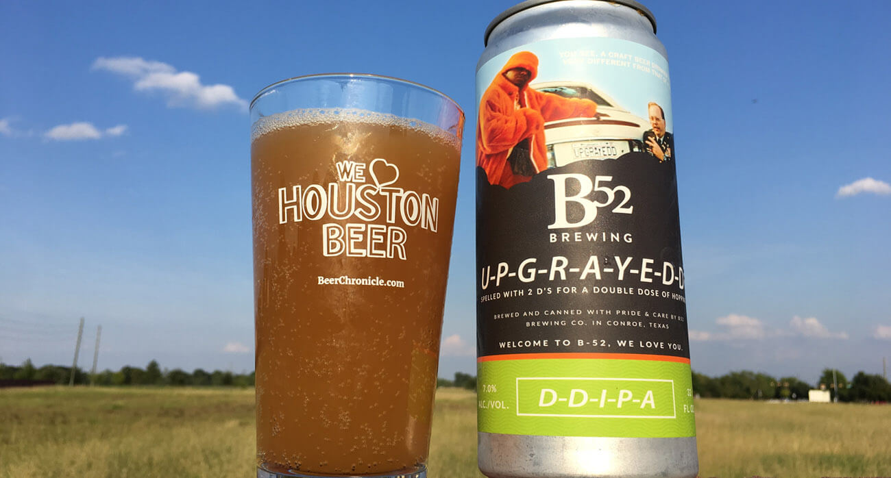 Beer-Chronicle-Houston-Craft-Beer-b52-upgrayedd-ipa-we-love-houston-beer-glassware