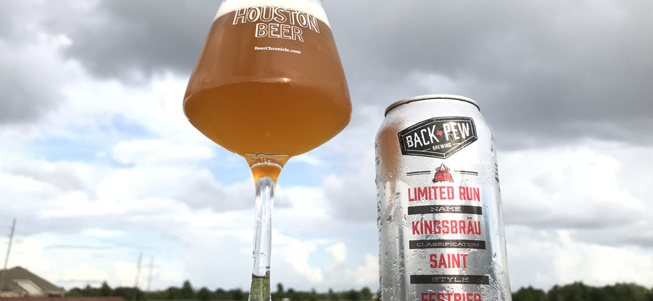 Beer-Chronicle-Houston-back-pew-kingsbrau-festbier-we-love-houston-eer-teku
